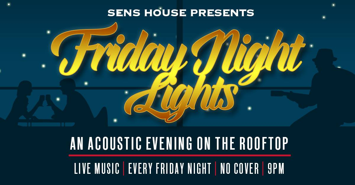 Friday Night Lights : Acoustic Evening on the Rooftop